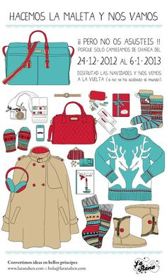 A1-A2 ¿Qué lleváis en la maleta para las vacaciones de invierno? ¿Por qué? ¿Para qué? ¿Puedes comparar esta maleta con la tuya? ¿Qué falta? ¿Qué sobra? Hacemos la maleta y nos vamos. Vacaciones de Invierno. www.laranabcn.com.