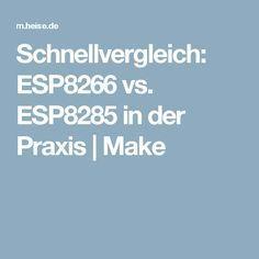 Schnellvergleich: ESP8266 vs. ESP8285 in der Praxis   Make