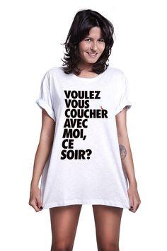 1000 images about t shirt prints on pinterest black - Voulez vous coucher avec moi ce soir betekenis ...