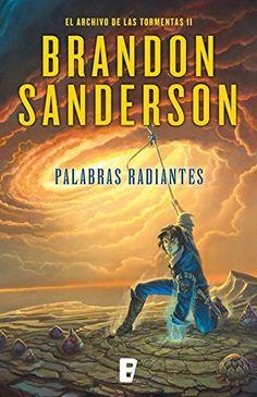 Palabras radiantes (El archivo de las tormentas II) de Brandon Sanderson, http://www.amazon.com.mx/dp/B014R3O1CS/ref=cm_sw_r_pi_dp_W-N5vb1AA30RW