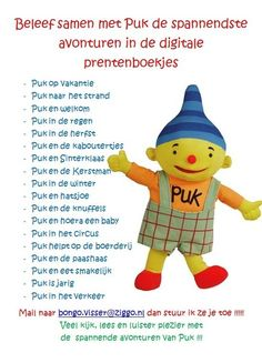 Digitale verhalen over Puk | Digibordpeuters.jouwweb.nl Kids Education, Pre School, Preschool Activities, Bart Simpson, Cool Kids, Snoopy, Children, Fun, Baby