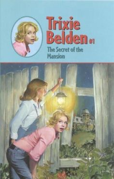 The Secret of the Mansion (Trixie Belden)