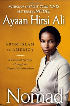 Another great ready by Ayaan Hirsi Ali.