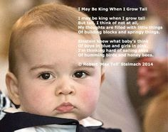 """Max Tell's poem, """"I May Be King"""" written for Prince William, Kate Middleton, and Prince George. © Robert 'Max Tell' Stelmach, 2014. Image by thetimes.co.uk"""