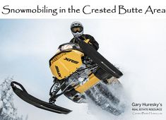 Crested Butte has long been known for its skiing, however, one may not know that the area offers phenomenal snowmobiling as well. Powder fields and steep sl Crested Butte, Mountain Living, Great Places, Real Estate, Lifestyle, Real Estates