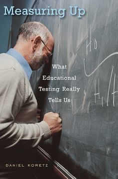 Measuring Up: What Educational Testing Really Tells Us by Daniel Koretz http://www.amazon.com/dp/0674035216/ref=cm_sw_r_pi_dp_sdL1ub1RJC1SJ