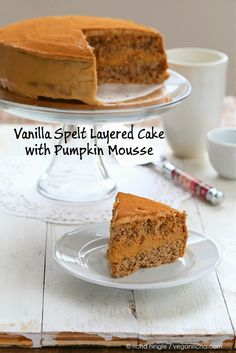 Pumpkin Mousse Cake with Vanilla Spelt Sponge. Vegan Recipe | Vegan Richa Need to convert to gluten free