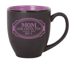 James Lawrence Mom God Loves You Bistro Mug 16 ounces microwavedishwasher safe -- For more information, visit image link.