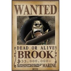 Poster One Piece Wanted Brook Wanted One Piece, One Piece Bounties, Brooks One Piece, Naruto Eyes, One Piece Chopper, Dead Alive, One Piece Drawing, Anime One Piece, One Piece World