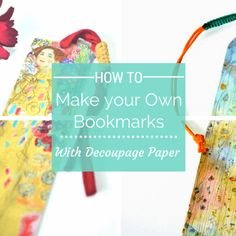 How To Make Bookmarks With Decoupage Paper Wooden and Metal Elements