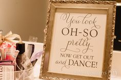 Wedding Bathroom Sign - You Look Oh So Pretty.. Now Get Out and DANCE- Wedding Reception Signage -Toiletries Sign - Numbers SS01 by marrygrams on Etsy https://www.etsy.com/listing/124017855/wedding-bathroom-sign-you-look-oh-so