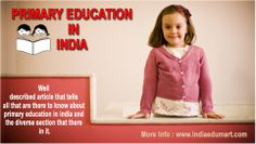 Well described article that tells all that are there to know about primary education in india and the diverse section that there in it. India Education, Primary Education, Wellness, Indian, Elementary Education, Indian People, India