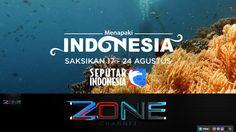 MENAPAKI INDONESIA RCTI 2017 (SEPUTAR INDONESIA)