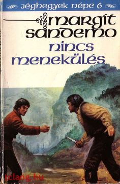 Könyvajánló - Margit Sandemo: Jéghegyek népe Nincs menekülés című misztikus, történelmi családregénye