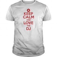 keep calm and love the dj
