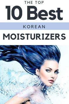 Best Korean Moisturizers – Moisturize, moisturize, oh and did I mention...moisturize? This has been the number one piece of advice for keeping your skin healthy and glowy since the dawn of time. We did the work for you and found the top products on the market so you can choose the best Korean moisturizer to fit your skincare needs.