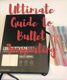 Ultimate Guide to learning how to bullet Journal!