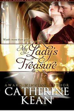 My Lady's Treasure ~ Catherine Keane (11/2013)