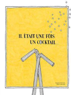 Couverture du livre Il était une fois un cocktail... Commandez en cliquant ici: