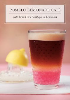 Celebrate summer with this grown-up spin on lemonade. To make this Pomelo Lemonade Café, you'll infuse coffee with tart grapefruit syrup and homemade lemonade. You'll use Rosabaya de Colombia Grand Cru—a treat for the taste buds and the eyes, with the sparkling magic of grapefruit giving it an extra kick of flavor!