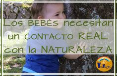 Actividades para bebés y niños en la naturaleza. #beneficios #juegosensorial #yogaenlanaturaleza