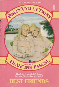 Not gonna lie... I would still sit down and read her books :-P Good old Sweet Valley