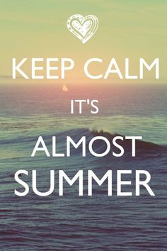 Keep calm its almost summer ❤️❤️ #wallpaper #iphone5