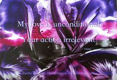 My love is unconditional Your action irrelevant ~ Osho Encaustic Art: Karina Stelloo ~ www.close2nature.nl