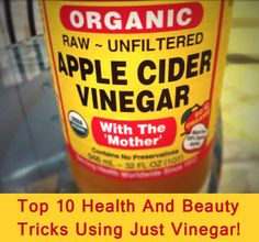 Top 10 Health And Beauty Tricks Using Just Vinegar!