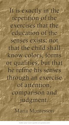 Education of the senses... www.princetonmontessori.org
