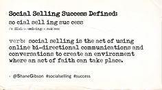 Social Selling Definition (Part of a sponsored post for the Microsoft Small Business Academy)