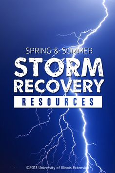 Storm Recovery Resources for Spring & Summer. Be prepared for floods, lightning, tornadoes, power outages, and more!