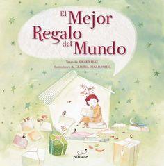 El mejor regalo del mundo - Ricard Ruiz Garzón