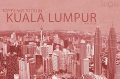 Kuala Lumpur is nowadays an example of team work and effort which is reflected everywhere you look. Take a look at our Top 10 Things To Do In Kuala Lumpur.