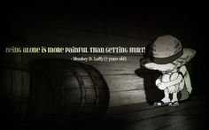 Getting hurt!/Luffy/One piece One Piece Anime, One Piece Comic, One Piece Luffy, Manga Anime, One Piece Quotes, Mugiwara No Luffy, Brooks One Piece, I Like Being Alone, The Pirates