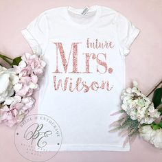 Future Mrs. and Name Tee Shirt. Bachelorette Party Top. Bridal