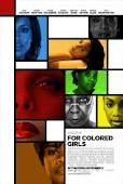 KarenS Film Review: For Colored Girls. Friday, May 4, 2012