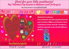 """My ebook, """"Valentine's Day Surprise in SillyBeanz Land"""".  $2.99 at : http://www.amazon.com/dp/B00S94O9BK"""
