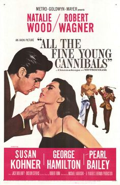 "MP450. ""All the Fine Young Cannibals"" Movie Poster by Reynold Brown (Michael Anderson 1960) / #Movieposter"
