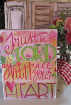 Trust in the Lord Painted Canvas by yappingcat on Etsy, $39.00
