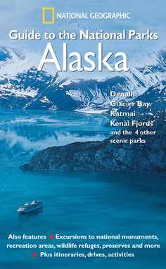 Think outside the box and visit Alaska for eight major National Parks. #FindYourPark Regional Guide to National Parks: Alaska   National Geographic Store