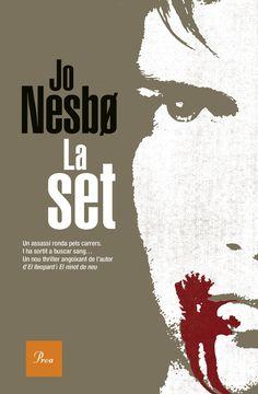 La set / Jo Nesbo. Proa , 2017.