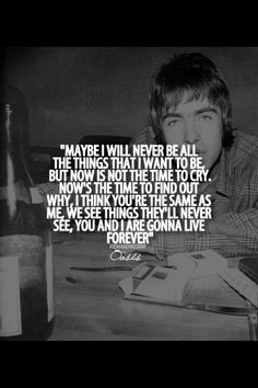 Live Forever- Oasis