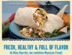 21 min- Blue Burrito Grille, Mexican Food Redefined