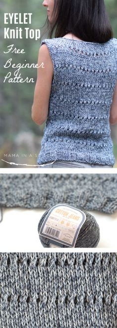 Eyelet Sleeveless Top Easy Knitting Pattern via Mama In A Stitch Knit and Crochet Patterns Jessica Such a simple and pretty knitting pattern. A great pattern for a first knit sweater or top for fall or back to school. Beginner Knitting Patterns, Sweater Knitting Patterns, Knitting For Beginners, Loom Knitting, Knitting Stitches, Knit Patterns, Free Knitting, Knitting Projects, Knitting Sweaters