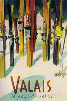 Valais, Switzerland – The Land of Sunshine Posters by Lantern Press Wallis Poster von Herbert Libiszewski bei Bei AllPosters. Ski Vintage, Vintage Ski Posters, Vintage Art, Hotel Chalet, Snowboarding, Skiing, Evian Les Bains, Lake George Village, Summer Vacation Spots