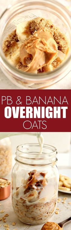 Peanut Butter Banana Overnight Oats recipe - the best way to eat oatmeal! Layer oats with banana, peanut butter, brown sugar in a jar, add milk and set in the fridge for the night. In the morning, grab and go or pour into a bowl and enjoy!