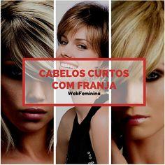 Cabelo Curto com Franja - http://webfeminina.com/cabelo-curto-com-franja/