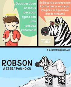 Robson a zebra pau no toba Top Memes, Funny Memes, Best Memes Ever, Strange Photos, Zebras, Comic Strips, Funny Animals, Comedy, Comic Books