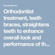 Orthodontist treatment, teeth braces, straightens teeth to enhance overall look and performance of the closure. Our medical center has the best orthodontics in Singapore.